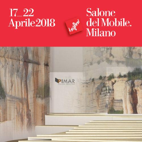 PIMAR al Salone del Mobile 2018 | Milano 17-22 Aprile